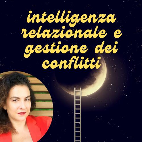 Intelligenza relazionale e gestione dei conflitti